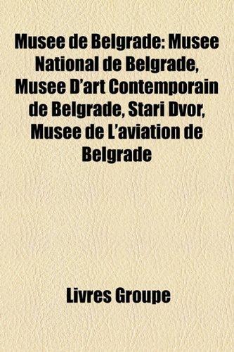 Muse De Belgrade: Muse National De Bel