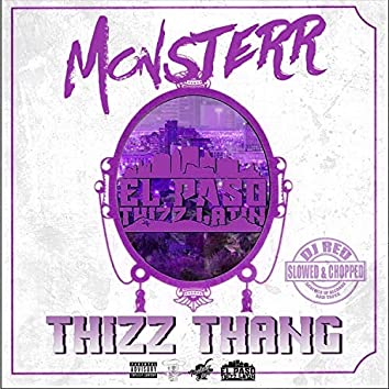 Thizz Thang (Slowed & Chopped)