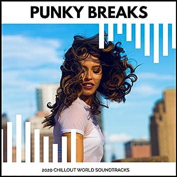 Punky Breaks - 2020 Chillout World Soundtracks