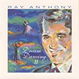 Songtexte von Ray Anthony - Dream Dancing, Volume 2