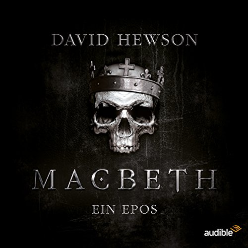 Macbeth: Ein Epos audiobook cover art