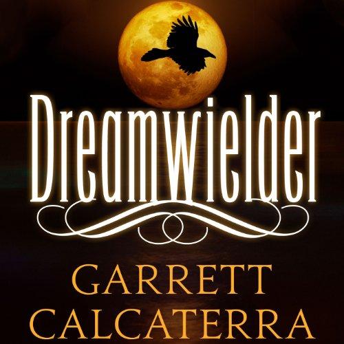 Dreamwielder audiobook cover art
