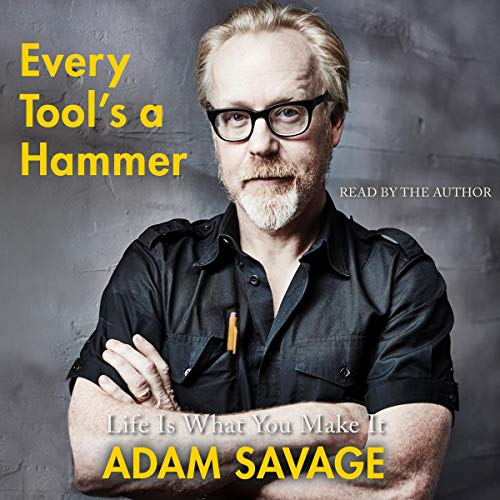 Every Tool's a Hammer     Lessons from a Lifetime of Making              Auteur(s):                                                                                                                                 Adam Savage                               Narrateur(s):                                                                                                                                 Adam Savage                      Durée: 7 h et 45 min     25 évaluations     Au global 4,9