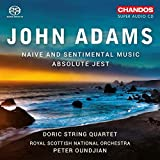 Adams: Naive and Sentimental Music / Absolute Jest