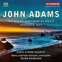 Adams: Naive & Sentimental Mus