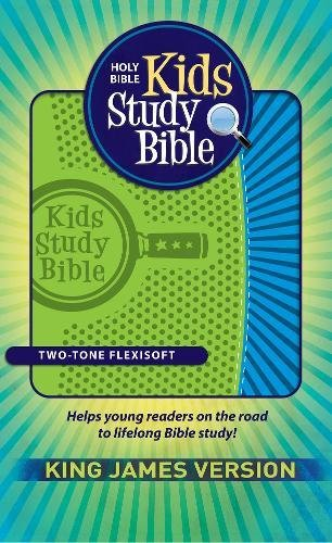 Compare Textbook Prices for KJV Kids Study Bible: King James Version, Two-Tone Flexisoft Green/Blue Lea Edition ISBN 9781619706989 by Hendrickson Bibles