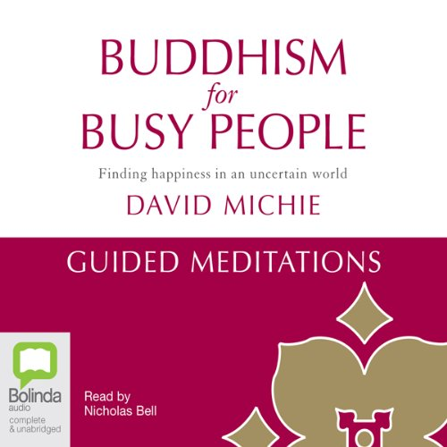 Buddhism for Busy People: Guided Meditations audiobook cover art
