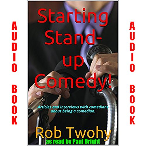 Starting Stand-up Comedy!. audiobook cover art