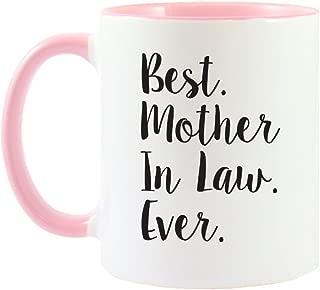 Mama Birdie Best Mother In Law Ever Coffee Cup/Tea Mug - Script Print (White/Pink)