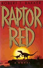 Raptor Red Hardcover August 1, 1995
