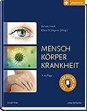 Mensch, Körper, Krankheit: Anatomie, Physiologie, Krankheitsbilder: mit Zugang zu pflegeheute.de - Renate Huch
