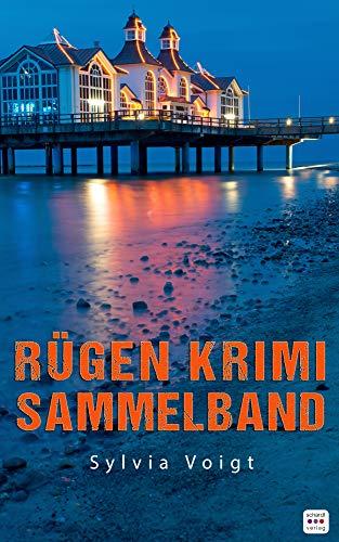 Rügen Krimi Sammelband: Drei spannende Ostsee-Krimis