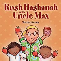 Rosh Hashanah with Uncle Max