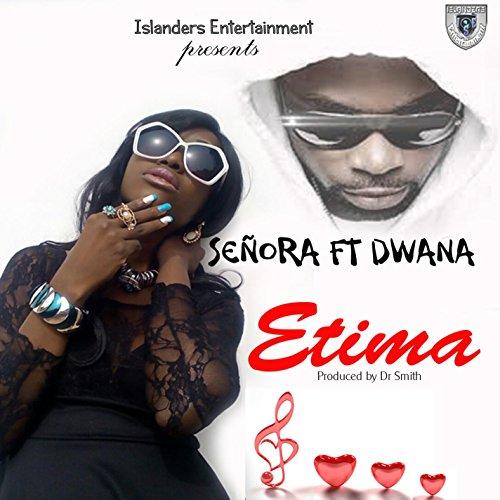 Etima (feat. Dwana)