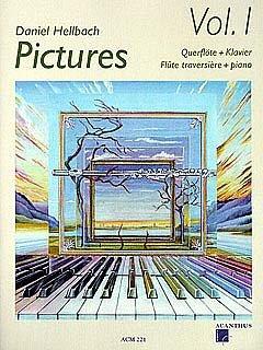 PICTURES 1 - arrangiert für Querflöte - Klavier - mit CD [Noten / Sheetmusic] Komponist: HELLBACH DANIEL