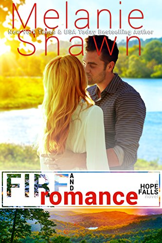 Fire and Romance by Melanie Shawn ebook deal