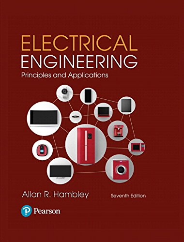 Electrical Engineering: Principles & Applications (7th Edition)