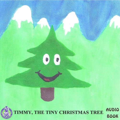 Timmy the Tiny Christmas Tree audiobook cover art