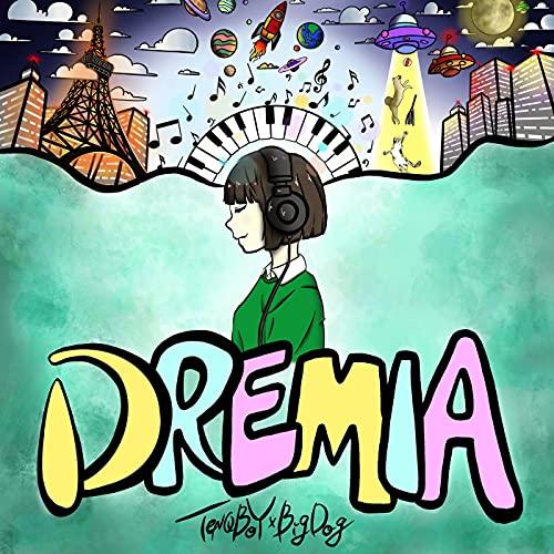 DREMIA [Explicit]