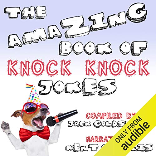 The Amazing Book of Knock Knock Jokes Audiobook By Jack Goldstein cover art