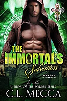 The Immortal's Salvation (Bloodwite Book 2) by [C.L. Mecca]