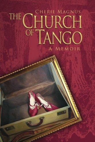 Book: The Church of Tango - a Memoir by Cherie Magnus