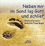 Neben mir im Sand lag Gott und schlief...: Wahnvariationen: Gedichte, Prosa und Musik von Autoren und Autorinnen der Zeitschrift Brückenschlag (Edition perplex)