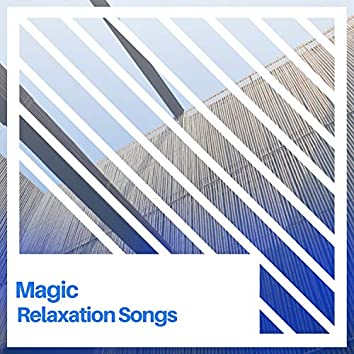 Magic Relaxation Songs