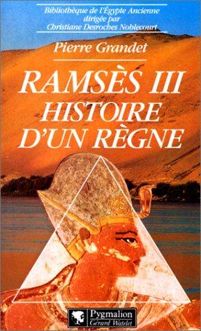 Ramsès III : Histoire d'un règne