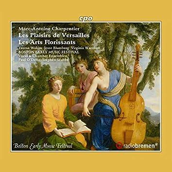Charpentier: Les plaisirs de Versailles, H. 480 & Les arts florissants, H. 487