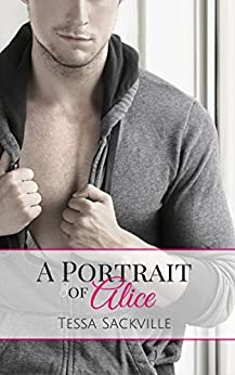 A Portrait of Alice: An Older Woman/Younger Man Short Story by [Tessa Sackville]