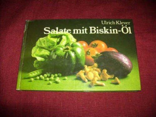 Salate mit Biskin-Öl