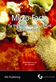Micro-Facts: The Working Companion for Food Microbiologists - Peter Wareing