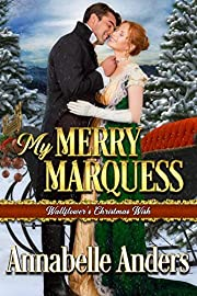 My Merry Marquess (Wallflowers Christmas Wish Book 3)