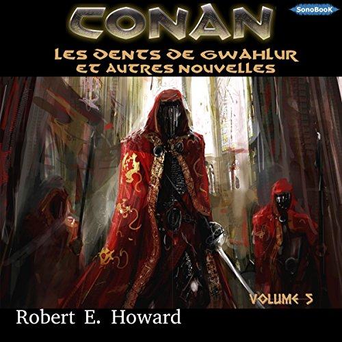 Les dents de Gwahlur et autres nouvelles audiobook cover art