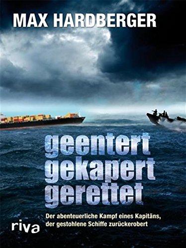 Geentert, gekapert, gerettet: Der abenteuerliche Kampf eines Kapitäns, der gestohlene Schiffe zurückerobert