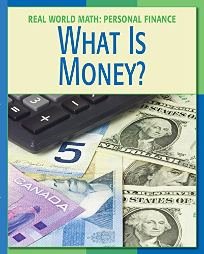 What is Money? (21st Century Skills Library: Real World Math) (English Edition)