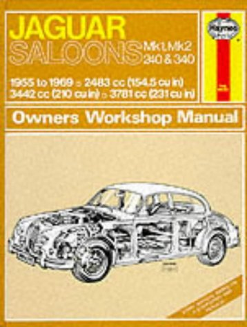 Jaguar Mk.1 and 2, 240 & 340 Owner's Workshop Manual (Classic Reprint Series: Owner's Workshop Manual)