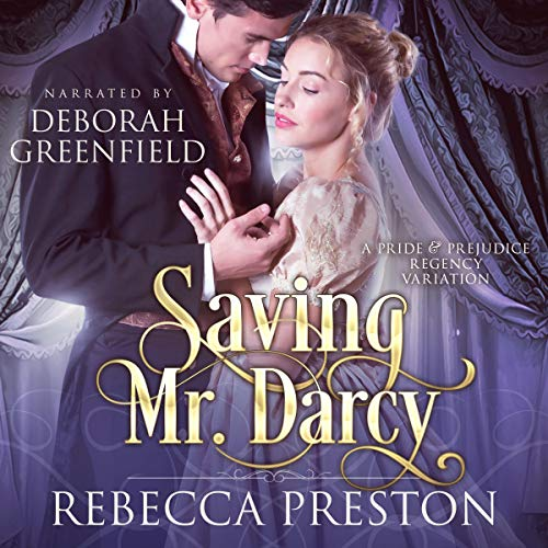 Saving Mr. Darcy audiobook cover art