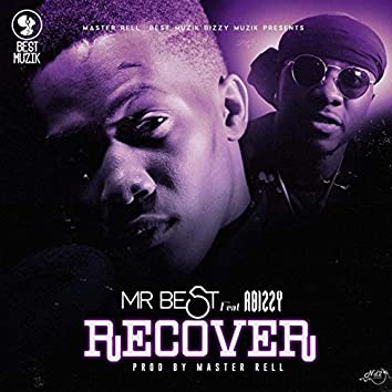 Recover (feat. Abizzy)