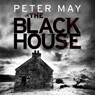 The Blackhouse                   By:                                                                                                                                 Peter May                               Narrated by:                                                                                                                                 Peter Forbes                      Length: 6 hrs and 30 mins     136 ratings     Overall 4.3