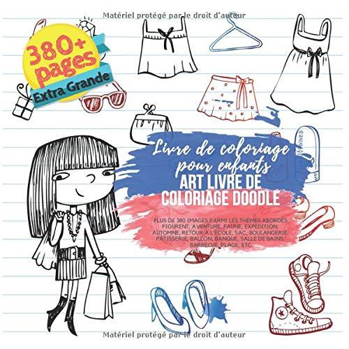 Art Livre de coloriage Doodle. Livre de coloriage pour enfants. Plus de 380...