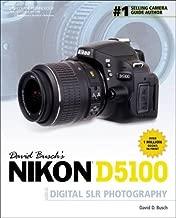 David Busch's Nikon D5100 Guide to Digital SLR Photography (David Busch's Digital Photography Guides)