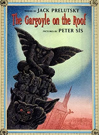The Gargoyle on the Roof by Jack Prelutsky (23-Nov-2000) Hardcover