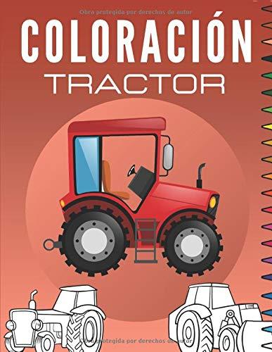 coloración Tractor: Libro para colorear niños   Dibujos de Tractores y Maquinaria Agrícola - Para Niños y Niñas   Regalo para los niños pequeños.