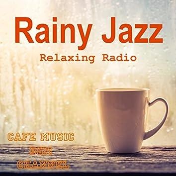Rainy Jazz ~Relaxing Jazz Radio~