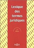 Termes juridiques, Lexique, 13e édition - Editions Dalloz - Sirey - 21/08/2001