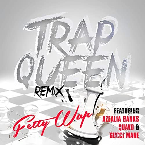 Fetty Wap feat. Azealia Banks, Quavo & Gucci Mane