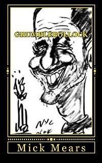 Grumblebollock: A New Age Vagrant