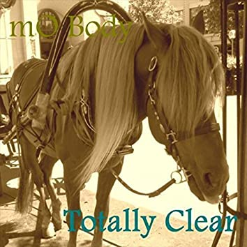 Totally Clear EP